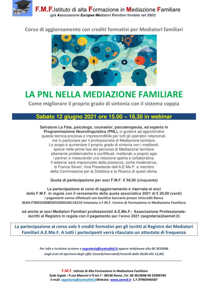 Sabato 12 giugno 2021 in webinar – LA PNL NELLA MEDIAZIONE FAMILIARE – F.M.F. Istituto di alta Formazione in Mediazione Familiare – Roma