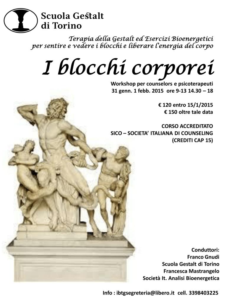 "31 genn. – 1 febb. 2015  – Workshop "" I blocchi corporei "" – Scuola Gelstalt di Torino"