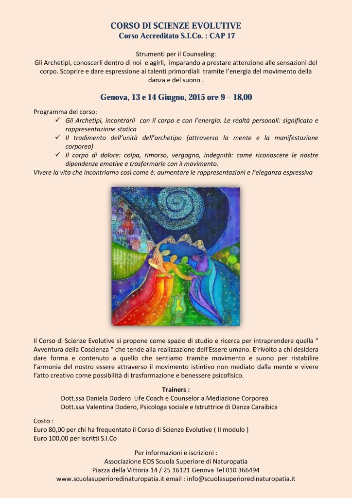 """Genova 13 e 14 giugno 2015 – Corso di Scienze Evolutive: """" Strumenti per il Counseling """" – Associazione EOS Scuola Superiore di Naturopatia"""