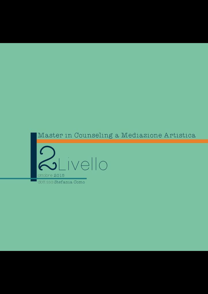 VAL DELLA TORRE (To) – Dal 10 ottobre 2015 – MASTER IN COUNSELING A MEDIAZIONE ARTISTICA – 2° Livello – STEFANIA COMO