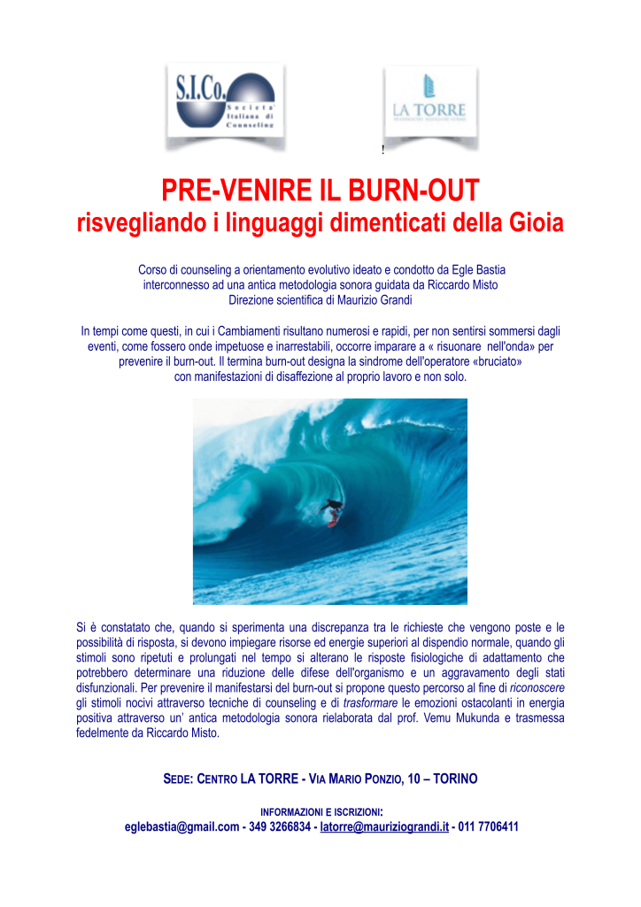 """TORINO dal  3 ottobre 2015 – """"PRE-VENIRE IL BURN-OUT"""" – Corso di counseling a orientamento evolutivo – Dott.ssa Egle Bastia"""