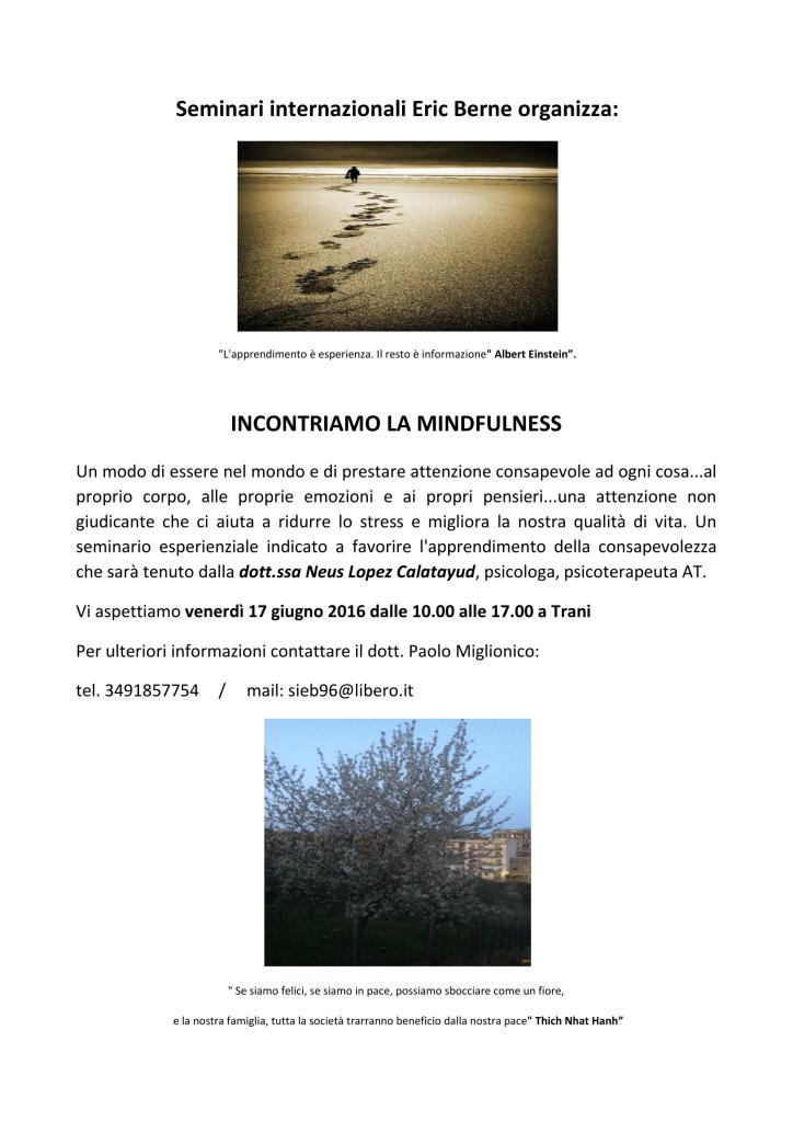 Trani – 17 giugno 2016 – Seminario: INCONTRIAMO LA MINDFULNESS – Seminari Internazionali Eric Berne