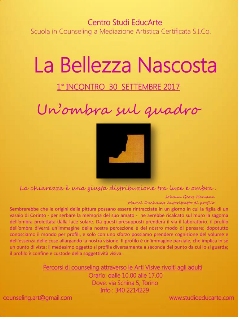 """TORINO – Dal 30 Settembre 2017 – """"LA BELLEZZA NASCOSTA"""" percorsi di counseling attraverso le Arti Visive – Scuola in Counseling a Mediazione Artistica"""