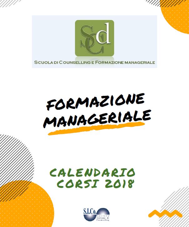 """TORINO – Dal 13 Gennaio 2018  """"FORMAZIONE MANAGERIALE"""" – Scuola di Counselling Drammaturgico e di Formazione Manageriale."""