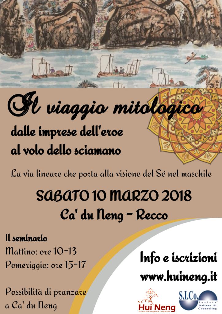 """RECCO (GE) – 10 Marzo 2018 – Seminario """"IL VIAGGIO MITOLOGICO"""" – Hui Neng  Scuola di Energetica Junghiana"""