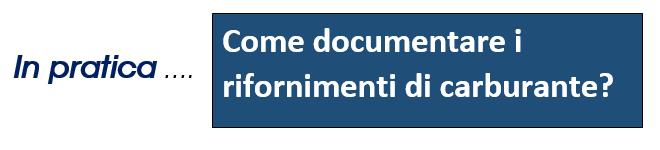 Dal 1° Luglio 2018 – Come documentare i rifornimenti di carburante? – Studio Sabellotti – Roma