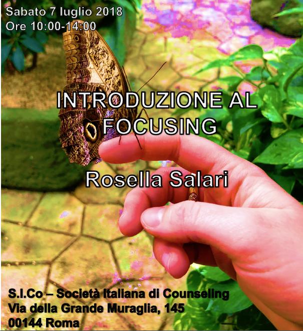 """ROMA – 07 luglio 2018 – Workshop  """"INTRODUZIONE AL FOCUSING"""" – Condotto dalla Dr.ssa Rosella Salari"""