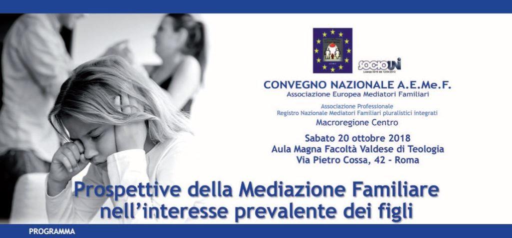 ROMA  20 ottobre 2018 – Convegno Nazionale A.E.Me.F.   Associazione Europea Mediatori Familiari