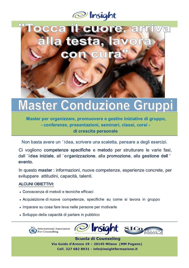 """MILANO (MI) dal 28 settembre 2019 – """"Tocca il cuore, arriva alla testa, lavora con cura""""  Master Conduzione Gruppi – Insight Scuola di Counseling a Mediazione Corporea"""