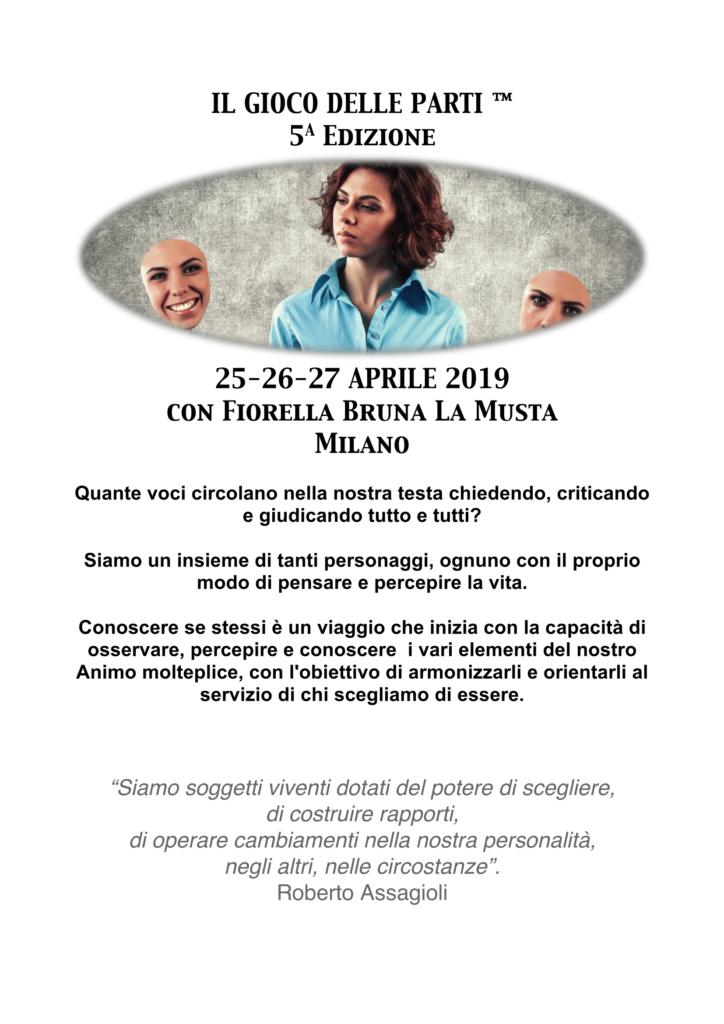 """MILANO (MI)  25-26-27 Aprile 2019 – """"IL GIOCO DELLE PARTI"""" Residenziale intensivo – con Fiorella Bruna La Musta"""