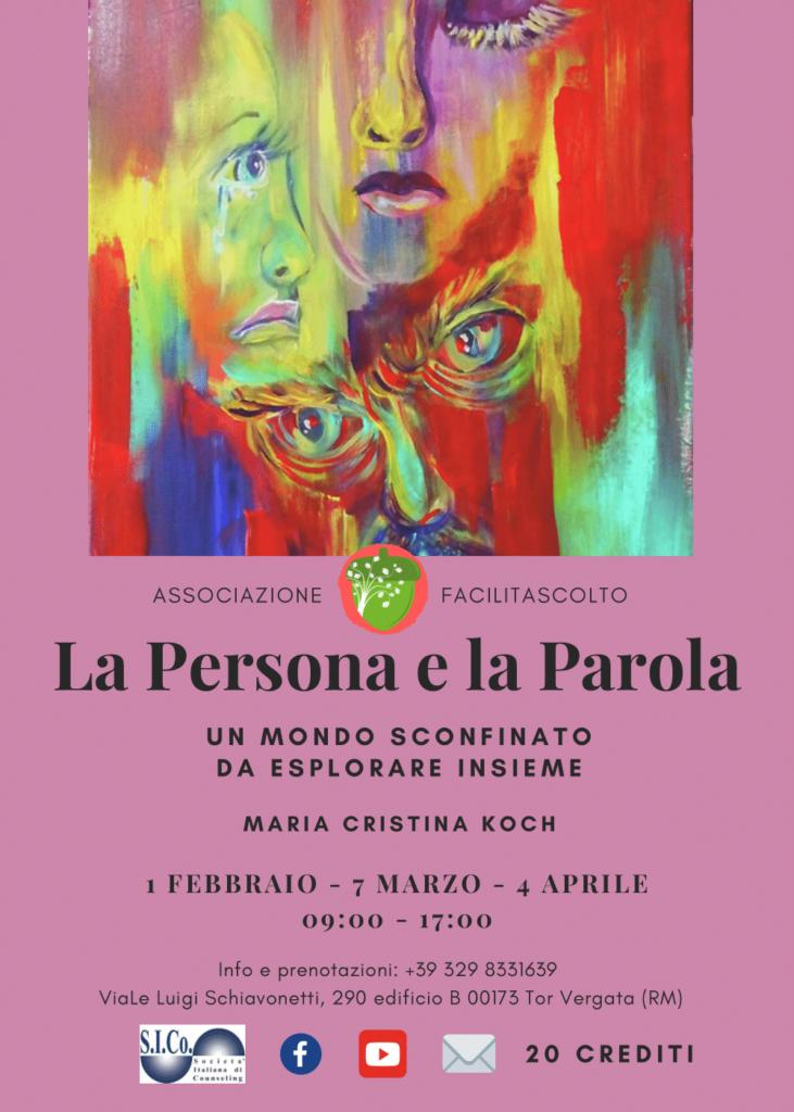 """TOR VERGATA (Roma) – Dal 01 febbraio 2020 """"La Persona e la Parola"""" – Corso di Aggiornamento Professionale Maria Cristina Koch"""