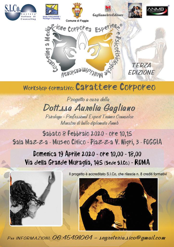 """FOGGIA (FG) 08 febbraio 2020 – ROMA (RM) 19 aprile 2020 – """" CARATTERE CORPOREO """" Workshop formativo – Progetto a cura della Dr.ssa Aurelia Gagliano"""