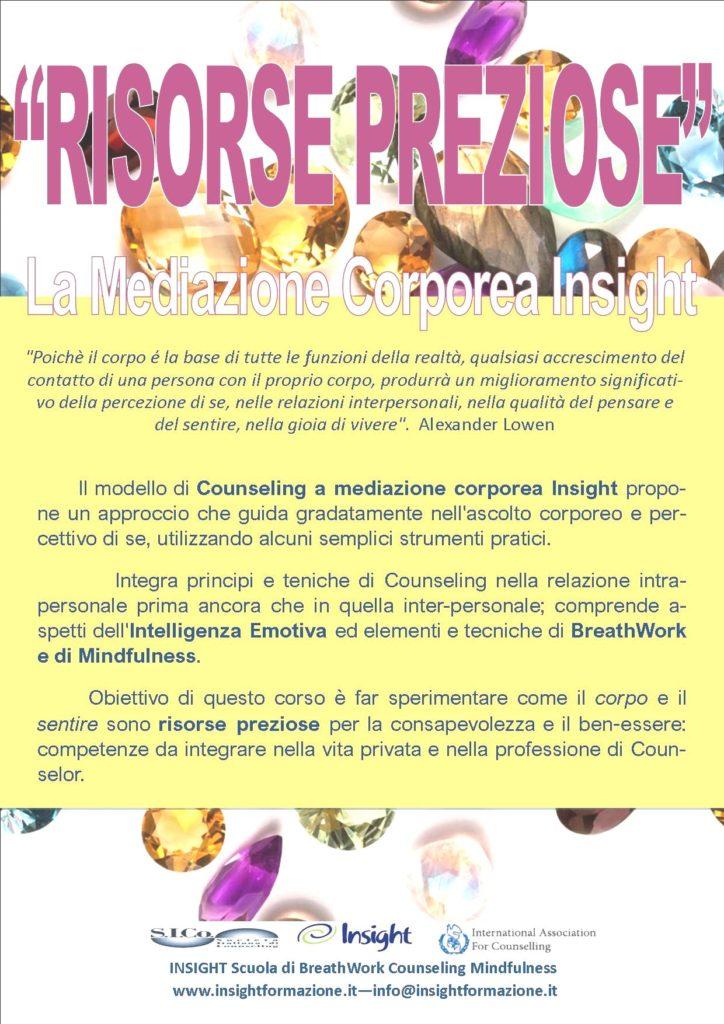 """Sabato 13 e Sabato 27 marzo 2021 da remoto – """"RISORSE PREZIOSE"""" La Mediazione Corporea Insight – INSIGHT BreathWork Counseling Mindfulness – Milano"""