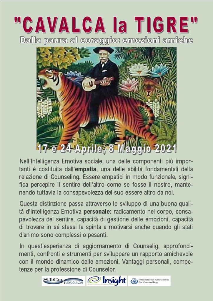 """Da Sabato 17 aprile 2021 da remoto – """"CAVALCA la TIGRE"""" Dalla paura al coraggio  – INSIGHT BreathWork Counseling Mindfulness – Milano"""