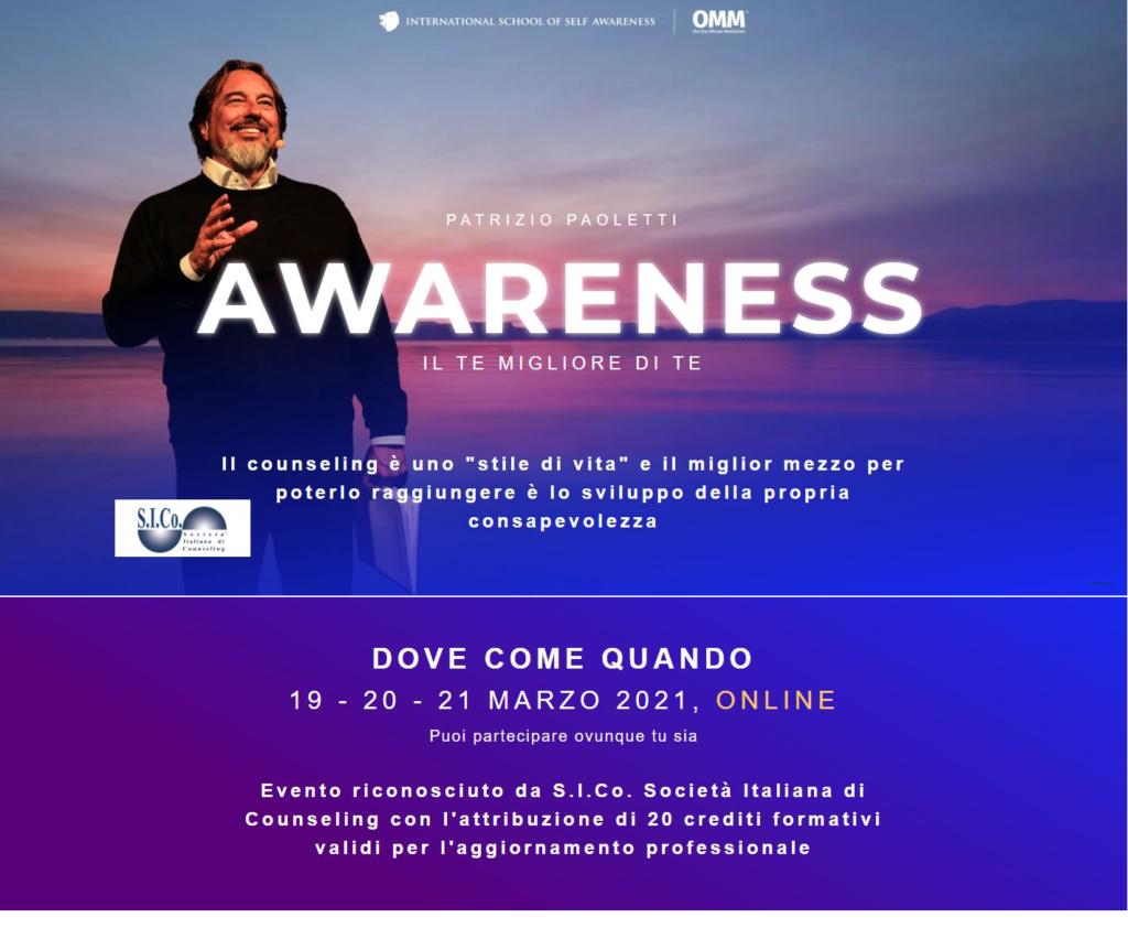 """""""Il Counseling è uno stile di vita"""" –  Evento Online 19-20-21 marzo 2021  """"AWARENESS""""  Il Te Migliore di Te – Patrizio Paoletti"""