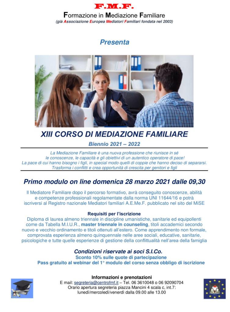 Dal 28 marzo 2021 – XIII CORSO DI MEDIAZIONE FAMILIARE – Biennio 2021/2022 – F.M.F. Formazione in Mediazione Familiare