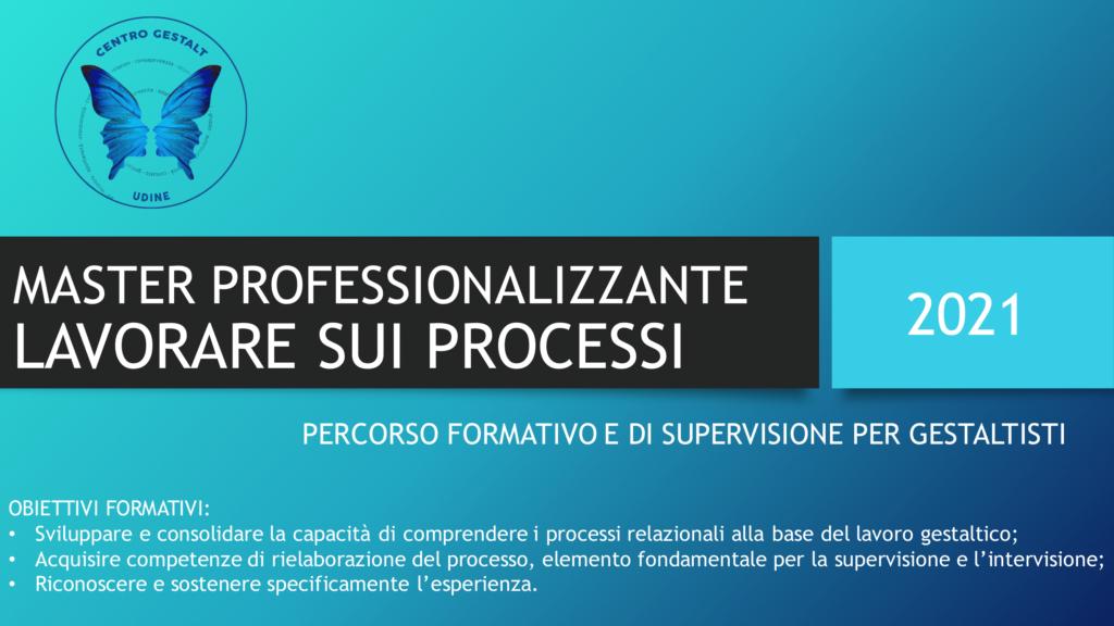 Dal 13 marzo 2021 – LAVORARE SUI PROCESSI – Percorso formativo online – Centro Gestalt Udine