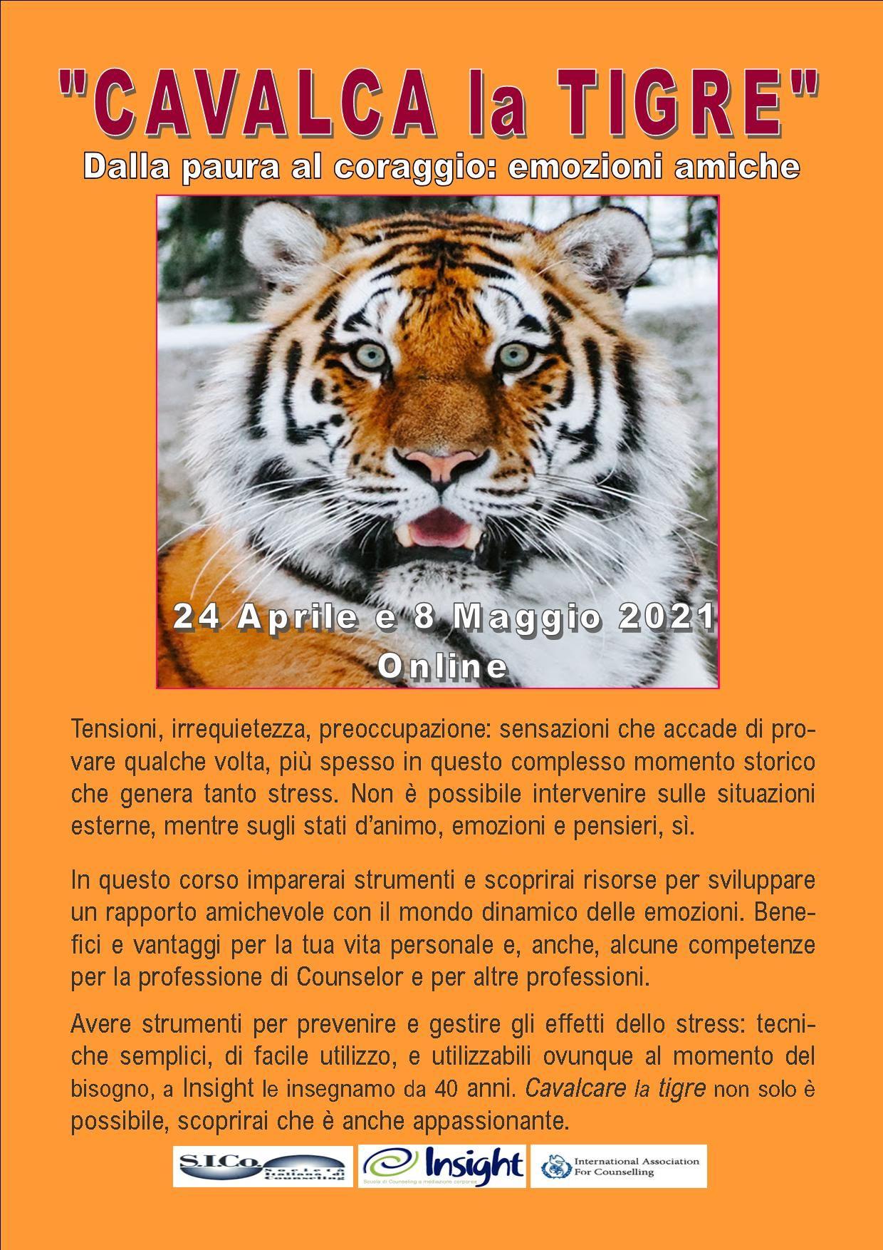 """24 aprile e 08 maggio 2021 Online – """"CAVALCA la TIGRE"""" Dalla paura al coraggio: emozioni amiche  – INSIGHT BreathWork Counseling Mindfulness – Milano"""