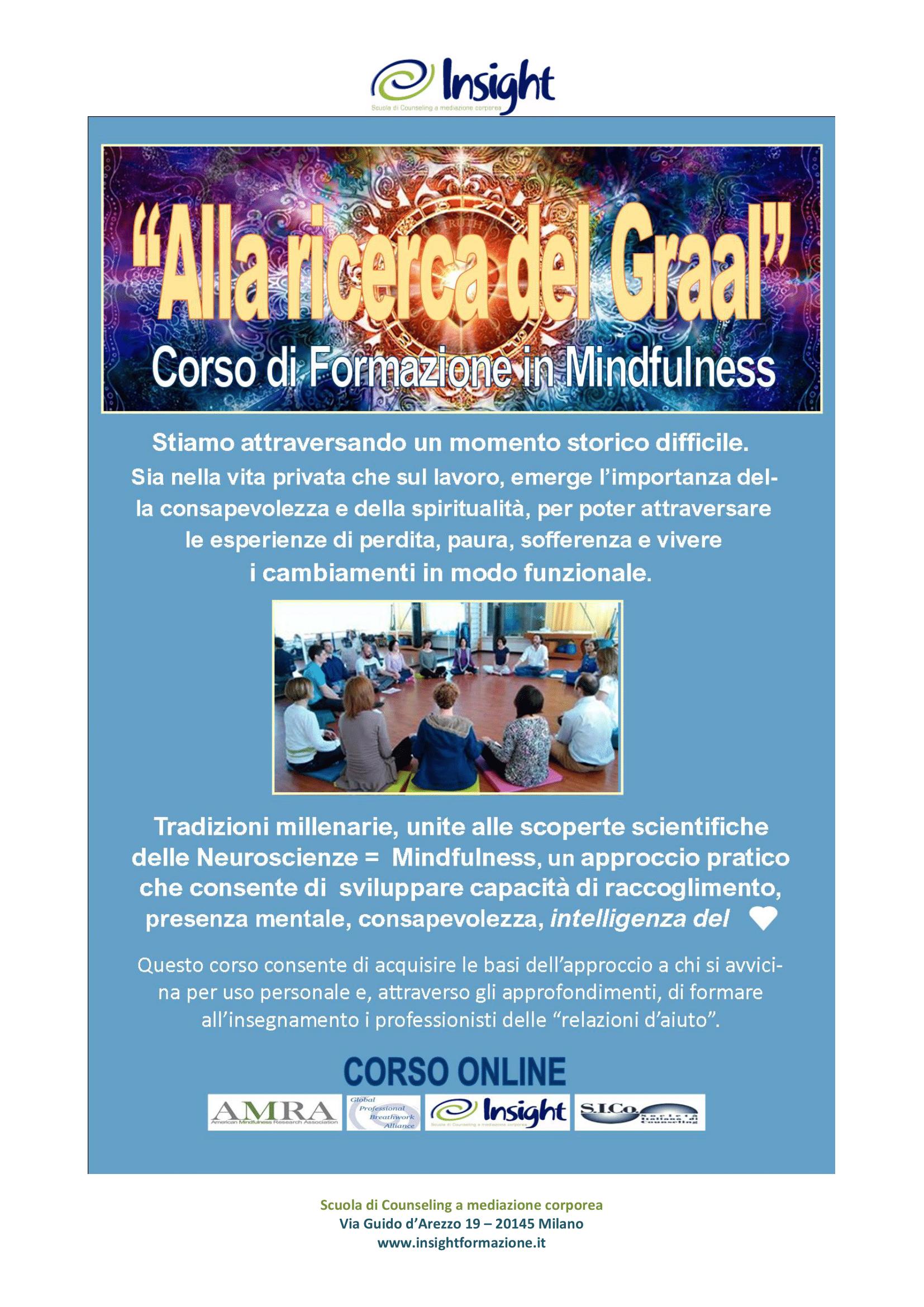 """Dal 15 maggio 2021 """"Alla ricerca del Graal"""" Corso di Formazione in Mindfulness online – Insight Scuola di Counseling a Mediazione Corporea"""