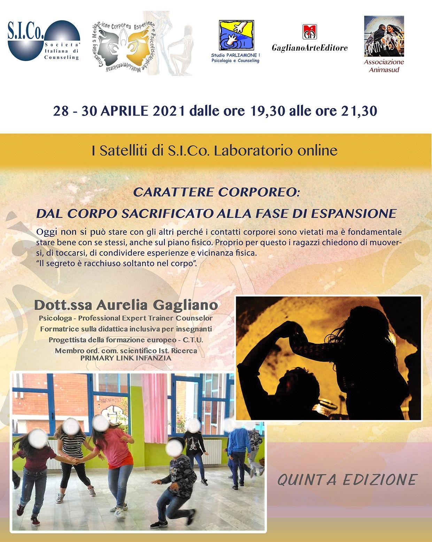 """28 e 30 aprile 2021 – I SATELLITI di S.I.Co. – """"CARATTERE CORPOREO"""" Laboratorio online Dr.ssa Aurelia Gagliano"""