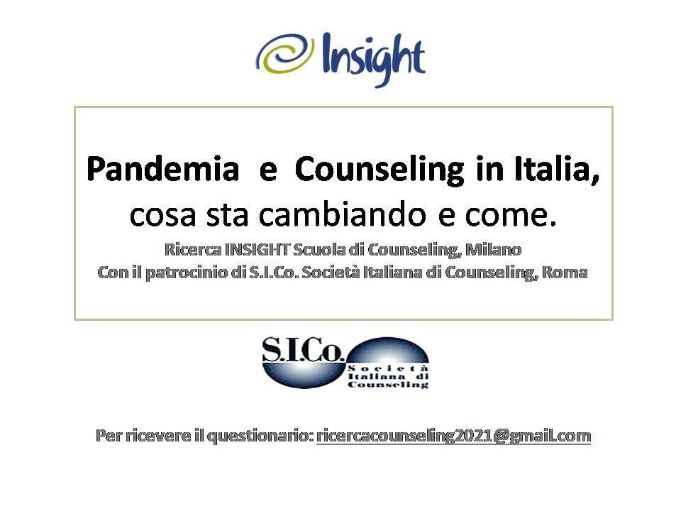 Pandemia e Counseling in Italia, cosa sta cambiando e come. Ricerca INSIGHT Scuola di Counseling Milano