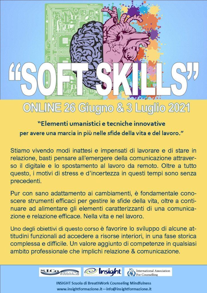 """26 giugno e 03 luglio 2021 Online – """"SOFT SKILLS"""", Nuove Risorse per la Vita e il Lavoro – Insight Scuola di Counseling a Mediazione Corporea"""